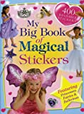 My Big Book of Magical Stickers, Edited, 1741812100