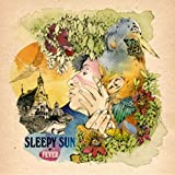 Fever by Sleepy Sun (2010-06-01)