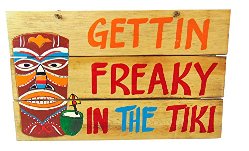 (Westman Works Gettin Freaky in the Tiki Wooden Sign Hand Painted Pallet Wood 16 Inches Long)