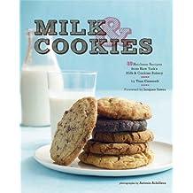 Milk & Cookies: 89 Heirloom Recipes from New York's Milk & Cookies Bakery