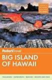 Fodor s Big Island of Hawaii (Full-color Travel Guide)