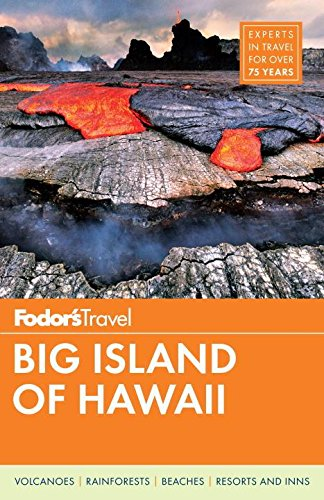 Fodors Big Island Of Hawaii  Full Color Travel Guide