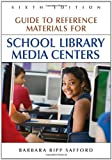 Guide to Reference Materials for School Library Media Centers, Barbara Ripp Safford, 1591582776