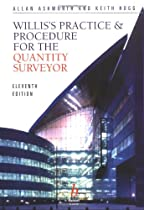 Willis's Practice and Procedure for the Quantity Surveyor