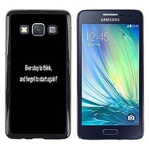 Stuss Case / Funda Carcasa protectora - NUNCA se detienen a pensar? - Samsung Galaxy A3