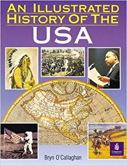 Book An Illustrated History of the USA, an Paper (Longman Background Books) by Bryn O'Callaghan (1990-12-17)
