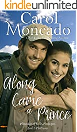 Along Came a Prince: Contemporary Christian Romance (The Monarchies of Belles Montagnes Book 2)