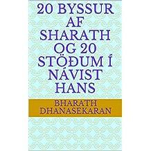 20 byssur af Sharath og 20 stöðum í návist hans (Icelandic Edition)