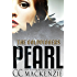 PEARL: THE GOLDDIGGERS - BOOK 5