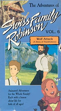 Amazon Com The Adventures Of Swiss Family Robinson Wolf Attack A Story Of Thankfulness Volume 6 David C Cook Movies Tv