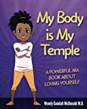 img - for My Body is My Temple: A Powerful Nia Book About Loving Yourself book / textbook / text book