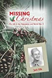 Missing Christmas, Jack D. Ellis, 1931672679