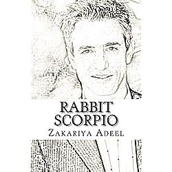 Rabbit Scorpio: The Combined Astrology Series