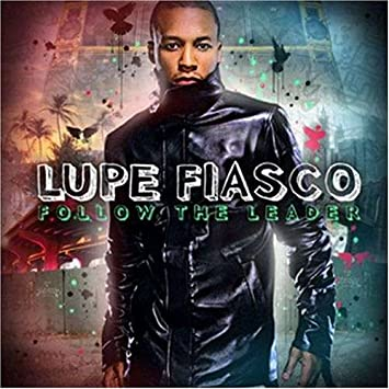 Lupe fiasco follow the leader amazon music follow the leader m4hsunfo