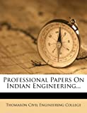Professional Papers on Indian Engineering..., , 1274330580