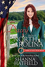 Dacey: Bride of North Carolina (American Mail-Order Bride Series Book 12)