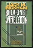 Breakfast at Wimbledon