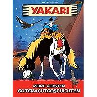 Yakari: Meine liebsten Gutenachtgeschichten