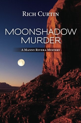 MoonShadow Murder (Manny Rivera Mysteries)