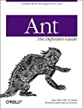 Ant: The Definitive Guide, Jesse Tilly, Eric M. Burke, 0596001843