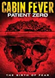 Cabin Fever Patient Zero (can)