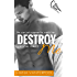 Destroy Me (Crystal Gulf Book 1)