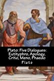Image of Plato: Five Dialogues: Euthyphro, Apology, Crito, Meno, Phaedo