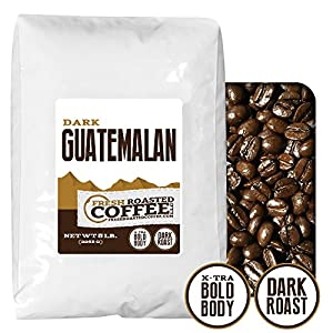 Dark Guatemalan, Whole Bean Coffee, Fresh Roasted Coffee LLC.