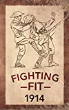 Fighting Fit 1914, Adam Culling, 1445637596