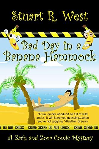 bad day in a banana hammock  a zack and zora  ic mystery book 1  bad day in a banana hammock  a zack and zora  ic mystery book 1      rh   amazon