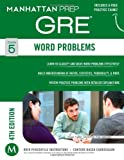 By Manhattan Prep - Word Problems GRE Strategy Guide, 4th Edition (Instructional Guid (Pap/Psc) (2014-06-18) [Paperback]