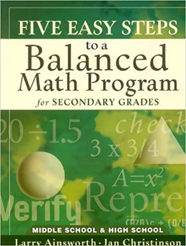 Five Easy Steps to a Balanced Math Program for Secondary