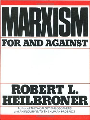 Marxism for and against robert l heilbroner 9780393951660 marxism for and against robert l heilbroner 9780393951660 amazon books fandeluxe Image collections