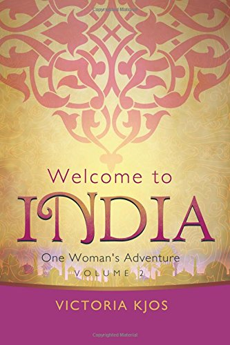 Welcome to India   Volume 2: One Woman's Adventure ebook