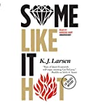 Some Like It Hot: A Cat DeLuca Mystery, Book 3 | K. J. Larsen