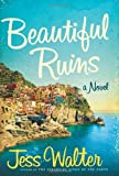 Beautiful Ruins, Jess Walter, 0061928127