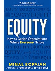 Equity: How to Design Organizations Where Everyone Thrives