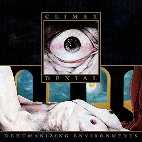 Dehumanizing Environments by Climax Denial (2013-05-04)