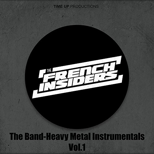 (The Band, Heavy Metal Instrumentals Vol.1)