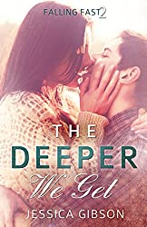 The Deeper We Get (Falling Fast Book 2)