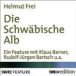 Die Schwäbische Alb | Helmut Frei