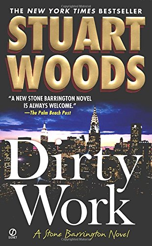 Dirty Work by Stuart Woods
