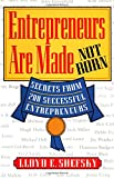 Entrepreneurs Are Made Not Born, Shefsky, Lloyd E., 0070570256