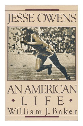 Jesse Owens: An American Life First edition by Baker, William J. (1986) Hardcover por William J. Baker