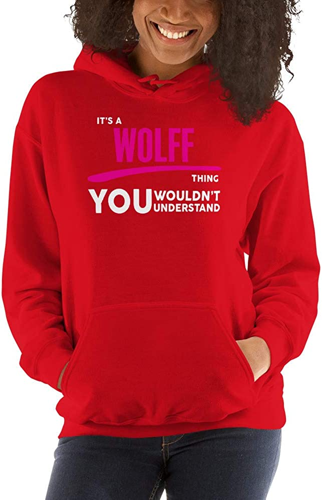 You Wouldnt Understand PF meken Its A Wolff Thing