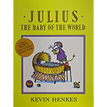 Julius, the Baby of the World (1 Paperback/1 CD)