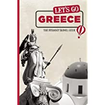 Let's Go Greece: The Student Travel Guide (Let's Go Travel Guides)