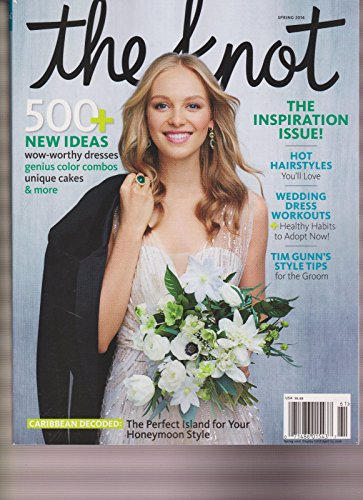 THE KNOT MAGAZINE TEXAS SPRING 2016, THE INSPIRATION ISSUE!, 500+ NEW - International Charges Usps