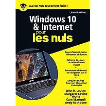 Windows 10 et Internet Mégapoche Pour les Nuls (MEGAPOCHE NULS)