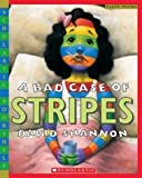 A Bad Case of Stripes (Scholastic Bookshelf) by Shannon, David (2004) Paperback